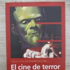 Libros de segunda mano: EL CINE DE TERROR DE LA UNIVERSAL - COLECCION LO ESENCIAL - JAVIER MENBA. Lote 136485854