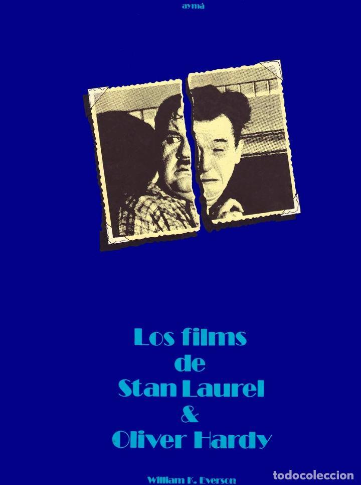 LOS FILMS DE STAN LAUREL & OLIVER HARDY (Libros de Segunda Mano - Bellas artes, ocio y coleccionismo - Cine)