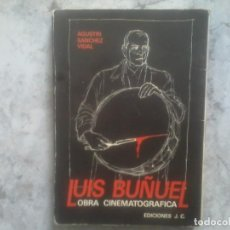 Libros de segunda mano: BUÑUEL, OBRA CINEMATOGRAFICA. AGUSTIN .SANCHEZ VIDAL. Lote 136646994