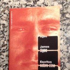 Libros de segunda mano: JAMES AGEE. ESCRITOS SOBRE CINE. Lote 136654474
