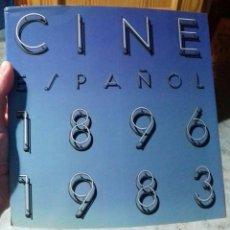 Libros de segunda mano: CINE ESPAÑOL 1896/1983. Lote 136808022