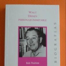 Libros de segunda mano: WALT DISNEY: PERSONAJE INIMITABLE. BOB THOMAS. IBERONET. 1995. 405 PÁGINAS. . Lote 137307150