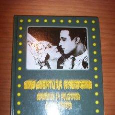 Libros de segunda mano: UNA AVENTURA AMERICANA - ESPAÑOLES EN HOLLYWOOD - AÑO 1995 - PERFECTO ESTADO. Lote 137403922