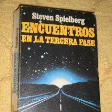 Libros de segunda mano: ENCUENTROS EN LA TERCERA FASE, LA NOVELA. POR STEVEN SPIELBERG. EDITORIAL GRIJALBO. Lote 137653762