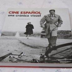 Libros de segunda mano: CINE ESPAÑOL : UNA CRONICA VISUAL. DESDE 1896 HASTA NUESTROS DIAS, CON CD-ROM... Lote 137720646