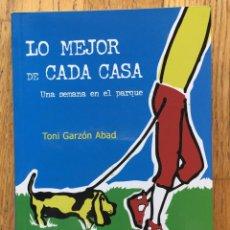 Libros de segunda mano: LO MEJOR DE CADA CASA, TONI GARZON ABAD, GUION ORIGINAL DE LA PELICULA. Lote 137816642
