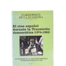 Libros de segunda mano: EL CINE ESPAÑOL DURANTE LA TRANSICIÓN DEMOCRÁTICA (1974-1983) - VV.AA.. Lote 138795940