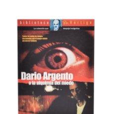 Libros de segunda mano: DARIO ARGENTO O LA ALQUIMIA DEL MIEDO - BERNABÉ, SALVADOR. Lote 138796028