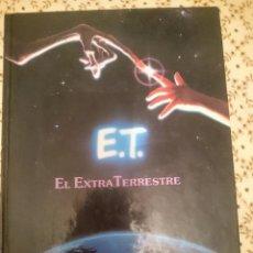 Libros de segunda mano: LIBRO E.T. EL EXTRATERRESTRE - LIBRO DE LA PELICULA CON FOTOS POR STEVEN SPIELBERG --REFM3E3. Lote 138943714