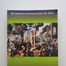 Libros de segunda mano: 49 SEMINCI, CATALOGO SEMANA INTERNACIONAL DE CINE DE VALLADOLID 2004, 262 PÁGINAS. Lote 139703226