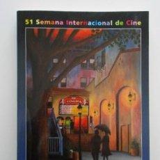 Libros de segunda mano: 51 SEMINCI, CATALOGO SEMANA INTERNACIONAL DE CINE DE VALLADOLID 2006, 235 PÁGINAS. Lote 139703486