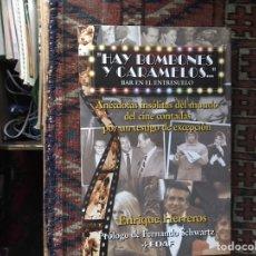 Libros de segunda mano: HAY BOMBONES Y CARAMELOS...ENRIQUE HERREROS. COMO NUEVO. Lote 140200406