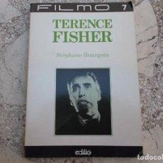 Libros de segunda mano: TERENCE FISHER POR STEPHANE BOURGOIN ,FILMO-7,EDILIO, CON FOTOS B/N,EN FRANCES,LIBRO DE TERROR. Lote 140214022