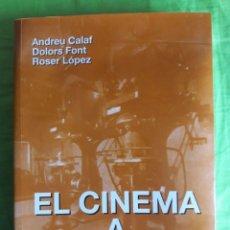 Libros de segunda mano: EL CINEMA A TERRASSA / ANDREU CALAF, DOLORS FONT I ROSER LÓPEZ / EDI. COMISSIÓ DEL CENTENARI DEL CIN. Lote 140393146