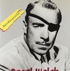 Libros de segunda mano: EL CINE EN SUS MANOS, RAOUL WALSH. Lote 182893597