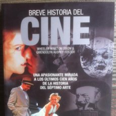 Libros de segunda mano: BREVE HISTORIA DEL CINE - WHEELER W. DIXON, GWENDOLYN A. FOSTER - MA NON TROPPO ROBINBOOK - 2009 EX. Lote 140547742