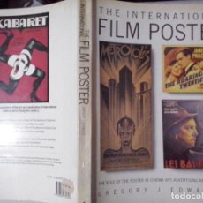 Libros de segunda mano: LIBROS: THE INTERNATIONAL FILM POSTER - GREGORY J. EDWARDS (ABLN). Lote 140637858
