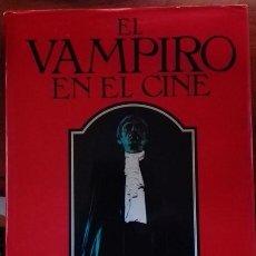 Libros de segunda mano: EL VAMPIRO EN EL CINE. Lote 140686650