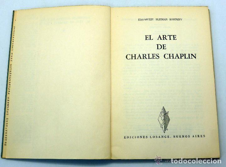 Libros de segunda mano: Eisenstein, Bleiman y Kosinev. El Arte de Charles Chaplin. Buenos Aires, 1956. - Foto 2 - 141590902