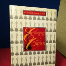 Libros de segunda mano: ENCICLOPEDIA DE LOS ÓSCAR - CONRADO XALABARDER - EDICIONES B, 1996. Lote 141745769