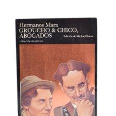 Libros de segunda mano: HERMANOS MARX GROUCHO & CHICO, ABOGADOS - HERMANOS MARX / BARSON, MICHAEL (ED.). Lote 141798492