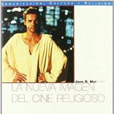 Libros de segunda mano: LA NUEVA IMAGEN DEL CINE RELIGIOSO. Lote 142057454