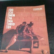 Libros de segunda mano: VI FESTIVAL INTERNACIONAL DE DOCUMENTALES DE MADRID. DOCUMENTA MADRID 09. (ENVÍO 4,31€). Lote 142088242