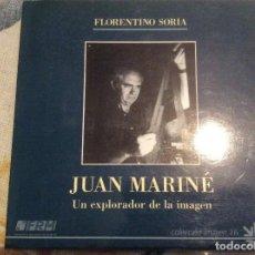 Libri di seconda mano: JUAN MARINÉ. UN EXPLORADOR DE LA IMAGEN - SORIA, FLORENTINO. Lote 142102710