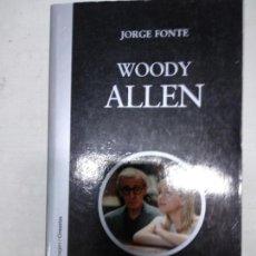 Libros de segunda mano: WOODY ALLEN- JORGE FONTE-. Lote 142340262
