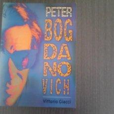 Libros de segunda mano: PETER BOGDANOVICH VITTORIO GIACCI. Lote 142406586