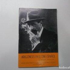 Libros de segunda mano: ARAGONESES EN EL CINE ESPAÑOL - ROTELLAR, MANUEL 1971 FIRMADO POR EL AUTOR. Lote 142654050