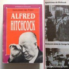 Libros de segunda mano: ALFRED HITCHCOCK - LIBRO GUILLERMO DEL TORO - GRANDES CINEASTAS 7 - CINE DIRECTOR DE PELÍCULAS FOTOS. Lote 142715382