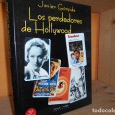 Libri di seconda mano: LOS PERDEDORES DE HOLLYWOOD / JAVIER GURPIDE. Lote 142758410