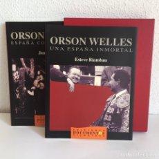 Libros de segunda mano: ORSON WELLES, UNA ESPAÑA INMORTAL Y ESPAÑA COMO OBSESIÓN 1993. Lote 142998328