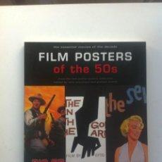 Libros de segunda mano: FILM POSTERS OF THE 50S: THE ESSENTIAL MOVIES OF THE DECADE - TONY NOURMAND; GRAHAM MARSH . Lote 143309142