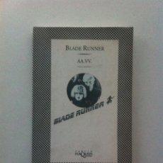 Libros de segunda mano: BLADE RUNNER - RAFAEL ARGULLOL, GUILLERMO CABRERA INFANTE, JULI CAPELLA, QUIM LARREA, ALBERTO CARDÍN. Lote 143412974