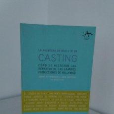 Libros de segunda mano: HIRSHENSON / JENKINS & KRANZ - LA AVENTURA DE DIRIGIR UN CASTING - ALBA, 2007 - COMO NUEVO. Lote 143809382
