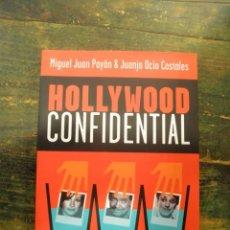 Libros de segunda mano: HOLLYWOOD CONFIDENTIAL. LOS TRAPOS SUCIOS DE LAS ESTRELLAS; MIGUEL JUAN, JUANJO OCIO; T&B, 2004. Lote 143986994