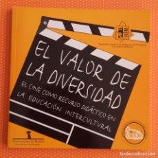 Libros de segunda mano: EL CINE COMO RECURSO DIDÁCTICO. EL VALOR DE LA DIVERSIDAD. 2003. . Lote 143995238