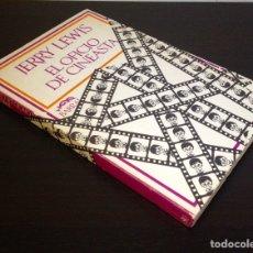 Libros de segunda mano: EL OFICIO DE CINEASTA - JERRY LEWIS ( 1ª EDICIÓN BARRAL 1973).. Lote 144167377