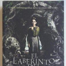 Libros de segunda mano: EL LABERINTO DEL FAUNO - GUIÓN CINEMATROGRÁFICO DE GUILLERMO DEL TORO - OCHO Y MEDIO. Lote 144384978