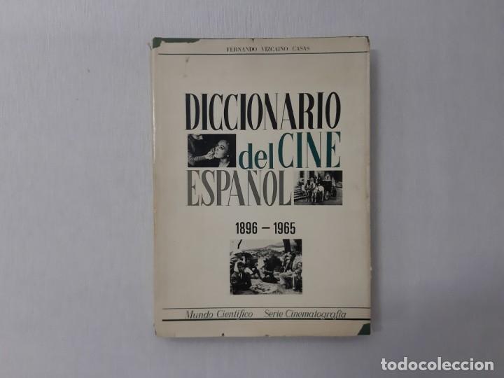 DICCIONARIO DEL CINE ESPAÑOL 1896 - 1965 - FERNANDO VIZCAINO CASAS (Libros de Segunda Mano - Bellas artes, ocio y coleccionismo - Cine)