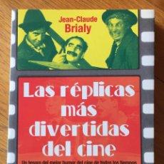 Libros de segunda mano: LAS REPLICAS MAS DIVERTIDAS DEL CINE, JEAN CLAUDE BRIALY. Lote 144543862