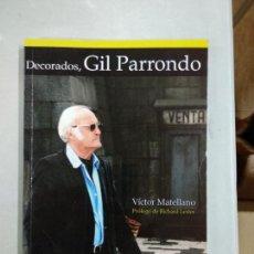 Libros de segunda mano - DECORADOS, GIL PARRONDO - MATELLANO, VÍCTOR - 145891530