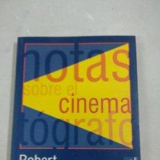 Libros de segunda mano: NOTAS SOBRE EL CINEMATÓGRAFO - BRESSON, ROBERT. Lote 145894858