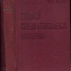 Libros de segunda mano: ALVAR : TÉCNICA CINEMATOGRÁFICA MODERNA (YAGÜES, C. 1939). Lote 146000169