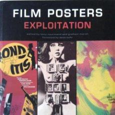 Libros de segunda mano: FILM POSTERS. EXPLOITATION. CARTELES DE CINE. Lote 146395446