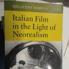 Libros de segunda mano: ITALIAN FILM IN THE LIGHT OF NEOREALISM - MILLICENT MARCUS. Lote 147488102