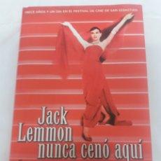 Libros de segunda mano: JACK LEMMON NUNCA CENO AQUI. DIEGO GALAN. Lote 147493002