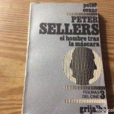 Libros de segunda mano: PETER SELLERS EL HOMBRE TRAS LA MASCARA - PETER EVANS. Lote 148684394
